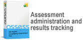 Assessment administration and results tracking